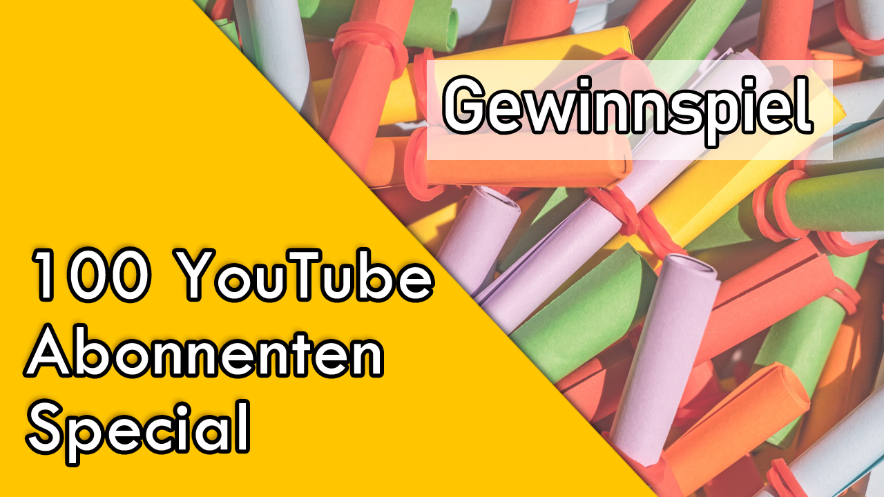 100 YouTube-Abonnenten-Special!